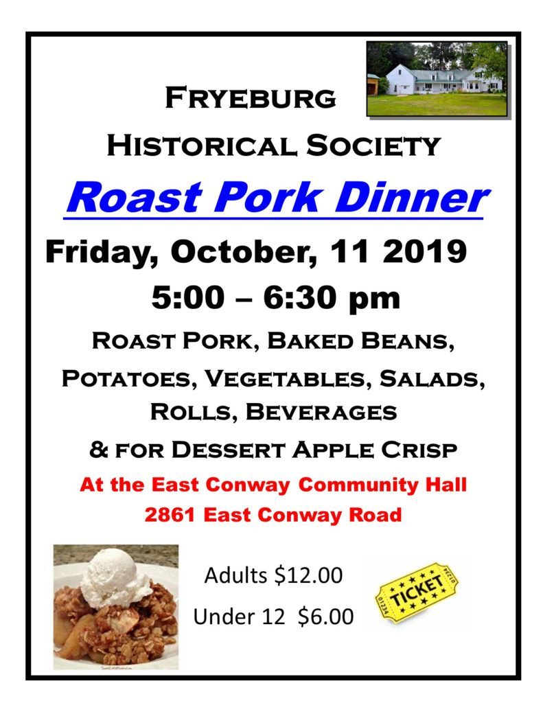 All You Can Eat Supper Buffet, 5:00-6:30 pm, East Conway Community Hall, Adults $12, Under 12 $6.